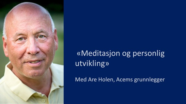 Acem Meditation Day - med Are Holen