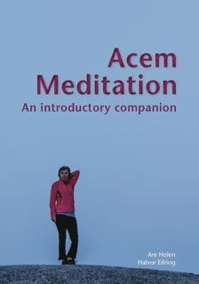 Acem Meditation: An Introductory Companion